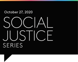 Part II: Social Justice Series: Virtual Event with Brea Baker on October 27