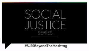 Social Justice Speaker Series Continued